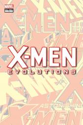 X-Men Evolutions #1 