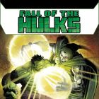 Fall of the Hulks: Greatest There Is?