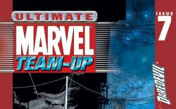 Ultimate Marvel Team-Up #7