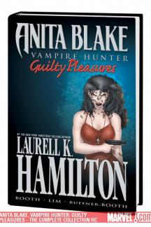 Anita Blake, Vampire Hunter: Guilty Pleasures - The Complete Collection (Hardcover)