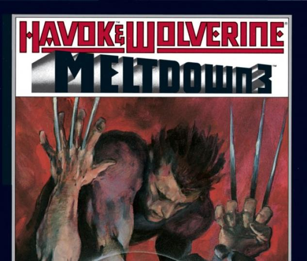 Havok &amp; Wolverine- Meltdown #3