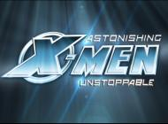 Astonishing X-Men: Unstoppable Trailer