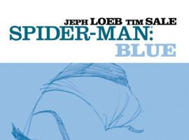 SPIDER-MAN: BLUE by Jeph Loeb and Tim Sale