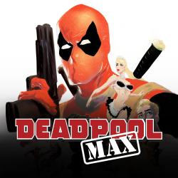 Deadpool Max