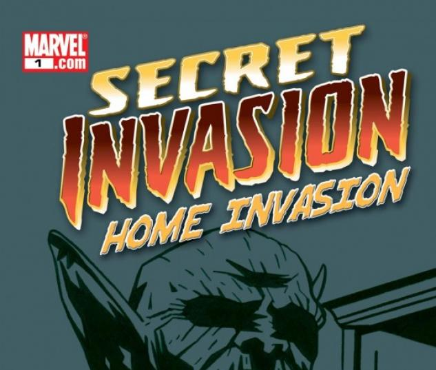 SECRET INVASION: HOME INVASION #1