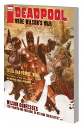 Deadpool: Wade Wilson's War (Trade Paperback)