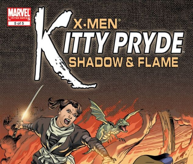 X-Men: Kitty Pryde- Shadow & Flame #5
