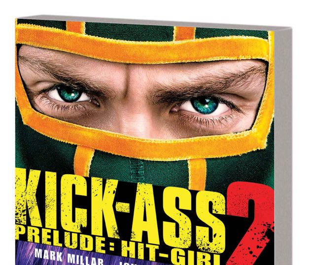 KICK-ASS 2 PRELUDE: HIT-GIRL TPB MOVIE COVER