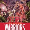 SECRET WARRIORS #1 SECOND PRINTING VARIANT