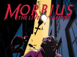 MORBIUS: THE LIVING VAMPIRE 7 (NOW)