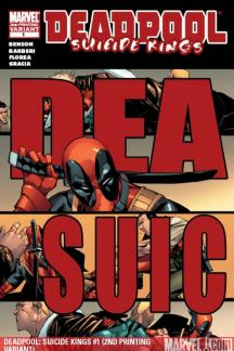Deadpool: Suicide Kings (2009) #1 (2ND PRINTING VARIANT)
