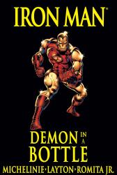 Iron Man: Demon in a Bottle Premiere (Hardcover)
