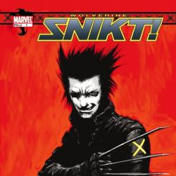 WOLVERINE: SNIKT! #1