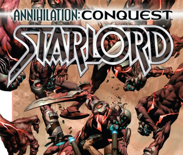 Annihilation Conquest: Starlord (2007) #4