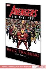 Avengers: The Initiative Vol. 1 - Basic Training (Trade Paperback)