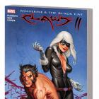 WOLVERINE &amp; BLACK CAT: CLAWS 2 TPB 