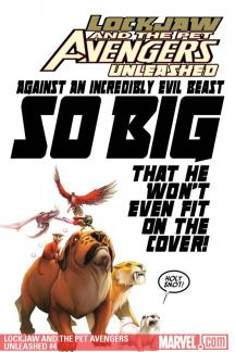 Lockjaw and the Pet Avengers Unleashed (2010) #4