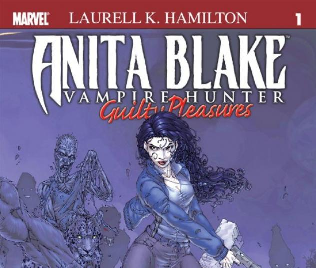 ANITA BLAKE, VAMPIRE HUNTER: GUILTY PLEASURES #1