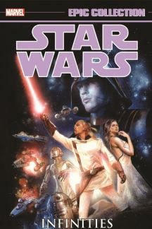 Star Wars Legends Epic Collection: Infinities (Trade Paperback)