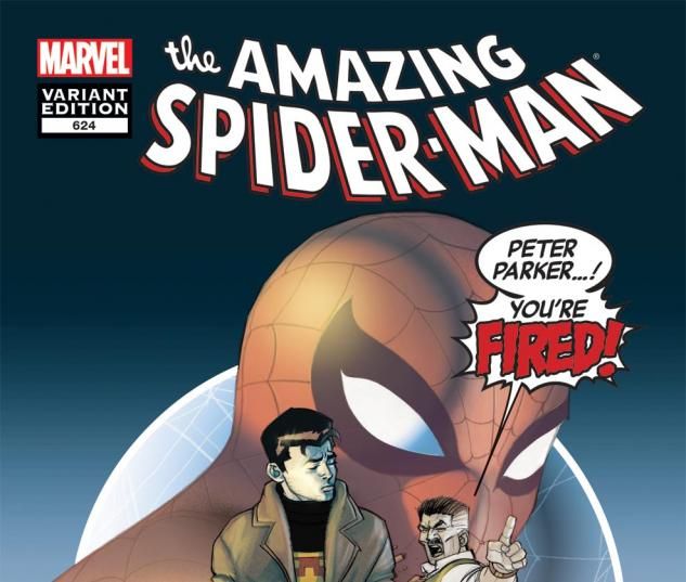 Amazing Spider-Man (1999) #624, You're Fired Variant