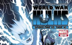 World War Hulks: Spider-Man &amp; Thor (2010) #1