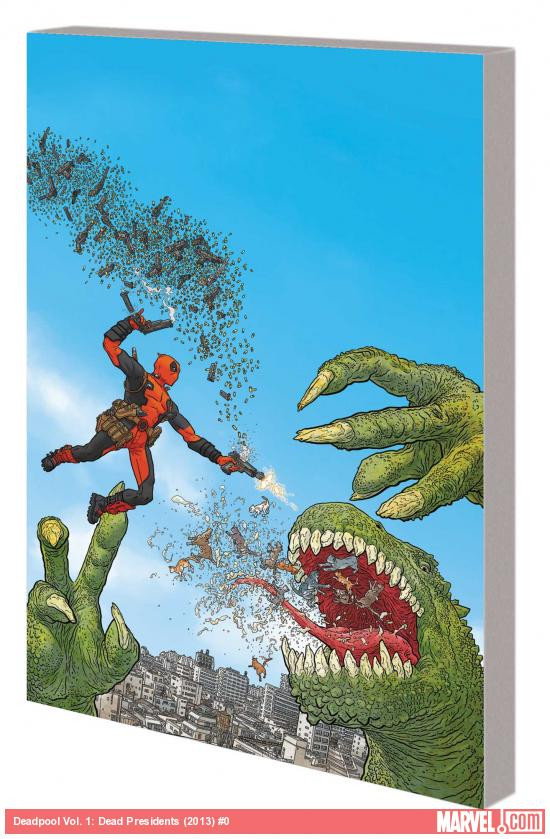 DEADPOOL VOL. 1: DEAD PRESIDENTS TPB (MARVEL NOW)