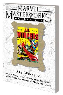 Marvel Masterworks: Golden Age All-Winners (Trade Paperback)