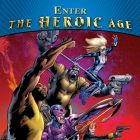 Enter The Heroic Age