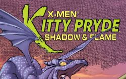 X-Men: Kitty Pryde- Shadow & Flame #4