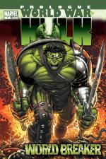 World War Hulk Prologue: World Breaker (2007) #1