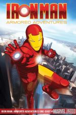 Iron Man: Armored Adventures One-Shot (2009) #1