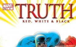 Truth: Red, White & Black #6