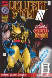 Wolverine &amp; Gambit: Victims #4 