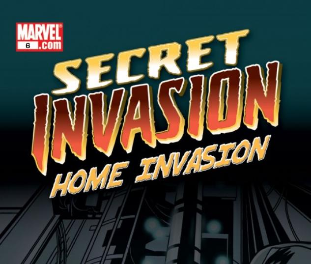 SECRET INVASION: HOME INVASION #6