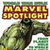 Marvel Spotlight World War Hulk