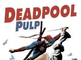 Deadpool Pulp (2010) #1 Cover