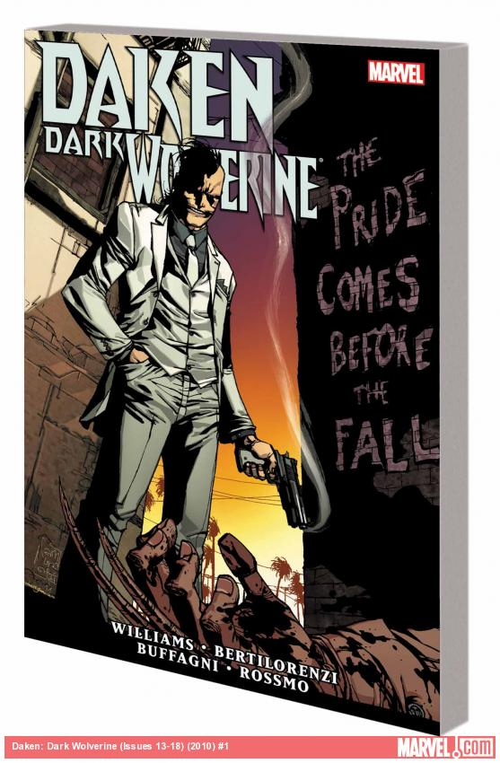 DAKEN: DARK WOLVERINE - THE PRIDE COMES BEFORE THE FALL TPB (COMBO, DNMC)