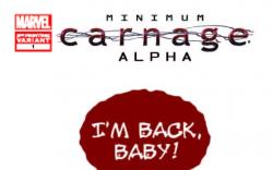 MINIMUM CARNAGE: ALPHA 1 2ND PRINTING VARIANT