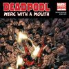 DEADPOOL: MERC WITH A MOUTH #1 SECOND PRINTING VARIANT