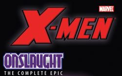 X-Men: The Complete Onslaught Epic Vol. 2