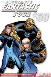 Ultimate Fantastic Four (2003) #60 (WHITE VARIANT)