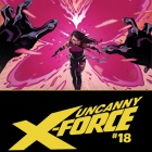 Sneak Peek: Uncanny X-Force #18