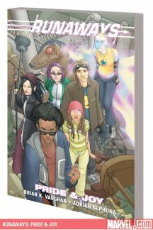 Runaways: Pride &amp; Joy (Trade Paperback)