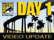 SDCC '09: Day 1 Update