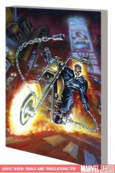 Ghost Rider: Trials and Tribulations (Trade Paperback)