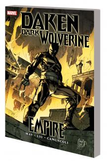 DAKEN: DARK WOLVERINE — EMPIRE TPB (Trade Paperback)