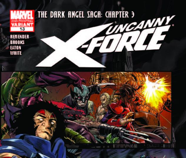 UNCANNY X-FORCE 13 2ND PRINTING VARIANT