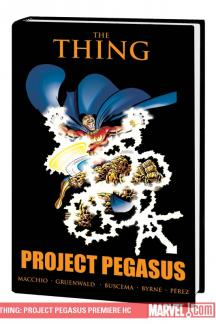 Thing: Project Pegasus (Hardcover)