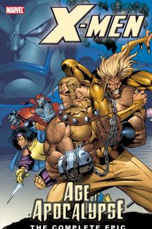 X-Men: The Complete Age of Apocalypse Epic Book 1 (Trade Paperback)