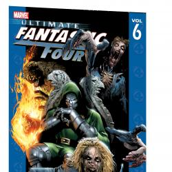 Ultimate Fantastic Four Vol. 6: Frightful (2006)
